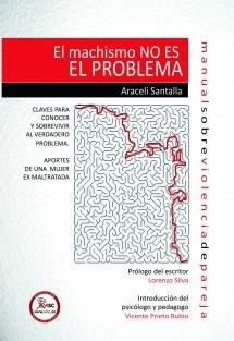 EL MACHISMO NO ES EL PROBLEMA
