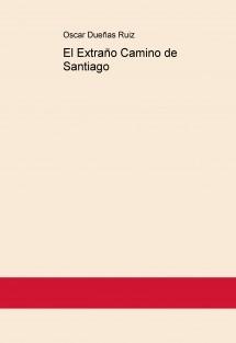 El Extraño Camino de Santiago