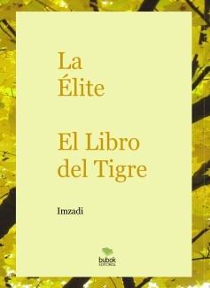 La Élite - El Libro del Tigre