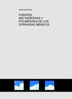 FUENTES NECTARÍFERAS Y POLINÍFERAS DE LOS SYRPHIDAE IBERICOS