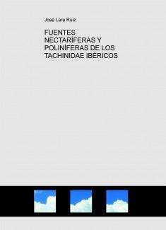 FUENTES NECTARÍFERAS Y POLINÍFERAS DE LOS TACHINIDAE IBÉRICOS