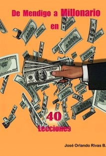 De Mendigo a Millonario en 40 Lecciones