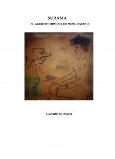 SURAMA El amor en tiempos de Fidel Castro