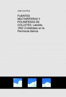 FUENTES NECTARÍFERAS Y POLINÍFERAS DE COLLETES, Latreille, 1802 (Colletidae) en la Península Ibérica