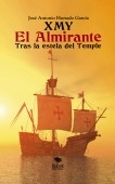 XMY El Almirante. Tras la estela del Temple
