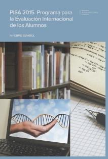 PISA 2015. Programa para la evaluación internacional de los alumnos. Informe español