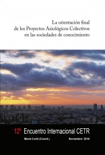 La orientación final de los Proyectos Axiológicos Colectivos en las sociedades de conocimiento