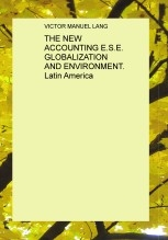 Libro THE NEW ACCOUNTING E.S.E. GLOBALIZATION AND ENVIRONMENT. Latin America, autor VICTORLANG