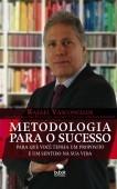 METODOLOGIA PARA O SUCESSO
