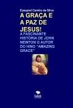 A GRAÇA E A PAZ DE JESUS!