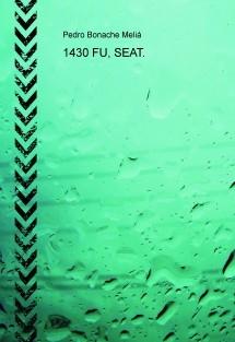 1430 FU, SEAT.