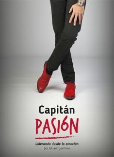 Capitán Pasión. Liderando desde la emoción