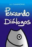 PESCANDO DIÁLOGOS