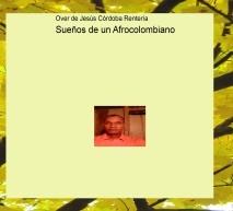 Sueños de un Afrocolombiano