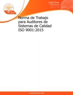 Norma de Trabajo para Auditores de Sistemas de Calidad ISO 9001:2015