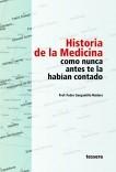 Historia de la Medicina como nunca antes te la habían contado