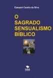 O SAGRADO SENSUALISMO BÍBLICO