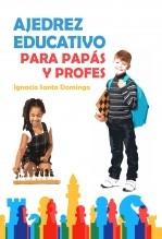 Libro Ajedrez educativo para profes, autor Ignacio Santo Domingo Pascual
