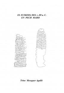 EL EUSQUERA DEL s. III a.C. EN PECH MAHO