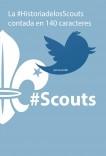 La historia de los Scouts contada en 140 caracteres