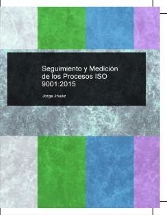 Seguimiento y Medición de los Procesos ISO 9001:2015
