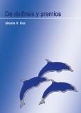 De delfines y premios -libro electrónico-
