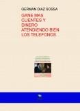 GANE MAS CLIENTES Y DINERO ATENDIENDO BIEN LOS TELEFONOS