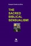 THE SACRED BIBLICAL SENSUALISM