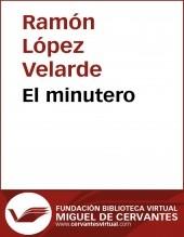 Libro El minutero, autor Biblioteca Miguel de Cervantes