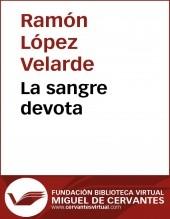 Libro La sangre devota, autor Biblioteca Miguel de Cervantes