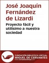 Libro Proyecto fácil y utilísimo a nuestra sociedad, autor Biblioteca Miguel de Cervantes