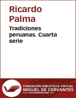 Tradiciones peruanas IV