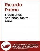 Tradiciones peruanas VI
