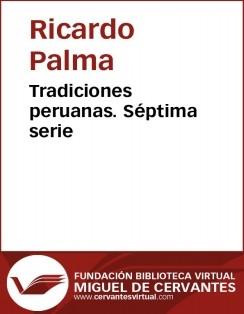 Tradiciones peruanas VII