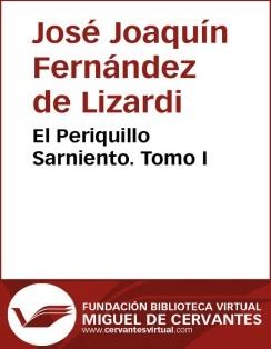 El Periquillo Sarniento I