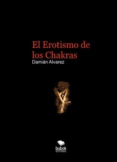 El Erotismo de los Chakras