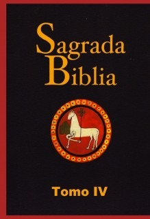 Sagrada Biblia. Tomo IV