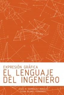 Expresión Gráfica: El Lenguaje del Ingeniero