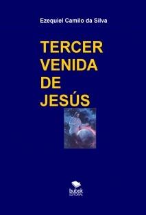 TERCER VENIDA DE JESÚS