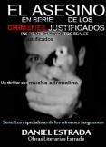 El asesino en serie de los crímenes justificados