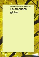 Libro La amenaza global, autor vriuti
