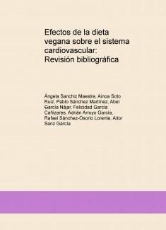 Efectos de la dieta vegana sobre el sistema cardiovascular: Revisión bibliográfica