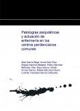 Patologías psiquiátricas y actuación de enfermería en los centros penitenciarios comunes