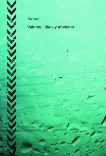 Valores, ideas y aforismo