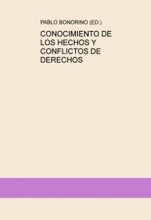 CONOCIMIENTO DE LOS HECHOS Y CONFLICTOS DE DERECHOS