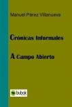 CRÓNICAS INFORMALES  - A CAMPO ABIERTO