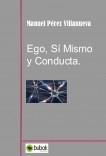 Ego, Sí Mismo y Conducta