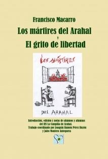 Los mártires del Arahal y El grito de libertad