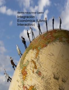 Integración Económica (Libro Interactivo)