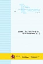 """TEXTO LEGAL Nº 3/2017 """"DEFENSA DE LA COMPETENCIA"""" (Actualización enero 2017)"""